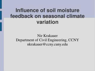 Influence of soil moisture feedback on seasonal climate variation