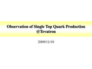 Observation of Single Top Quark Production @Tevatron