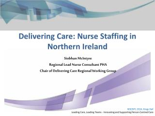 Delivering Care: Nurse Staffing in Northern Ireland