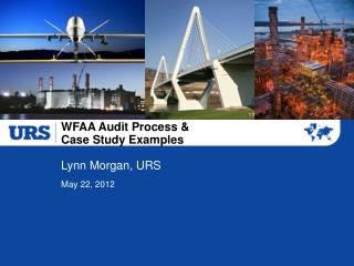 WFAA Audit Process &  Case Study Examples