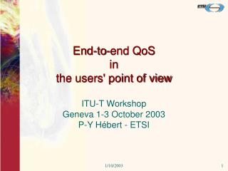 End-to-end QoS in  the users' point of view