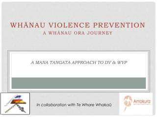 A  Mana Tangata  Approach to DV & WVP
