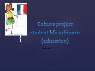 Culture project student life in France (education)