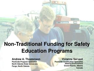 Non-Traditional Funding for Safety Education Programs