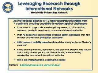 Leveraging Research through  International Networks Worldwide Universities Network