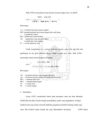 34 Hadi (1991a) menyatakan rumus korelasi momen tangkar atau r xy adalah: NtXY  -  (�X) (�Y)