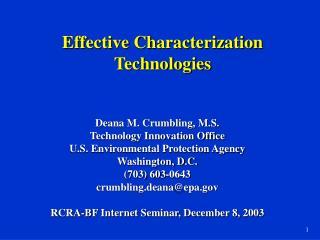 Effective Characterization Technologies