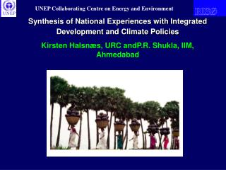 Synthesis of National Experiences with Integrated Development and Climate Policies