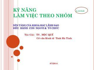 Tác Giả  :  TS . MỘC QUẾ  Cố vấn Kinh tế Tỉnh Hà Tĩnh 07/2014