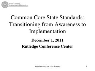Common Core State Standards: Transitioning from Awareness to Implementation