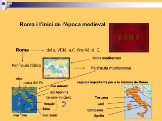 Roma i l inici de l  poca medieval