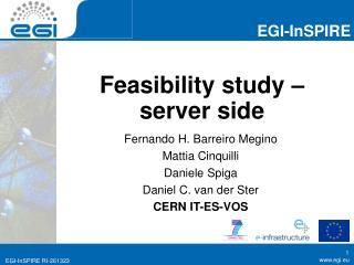 Feasibility study – server side