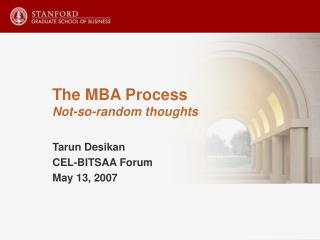 The MBA Process Not-so-random thoughts