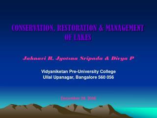 CONSERVATION, RESTORATION & MANAGEMENT OF LAKES