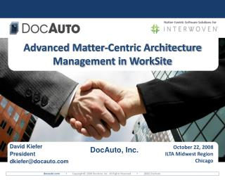 Advanced Matter-Centric Architecture Management in WorkSite