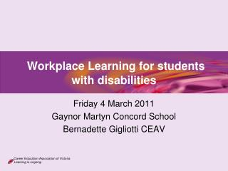 Workplace Learning for students with disabilities