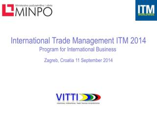 International Trade Management ITM 2014 Program for International Business