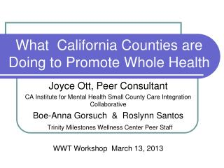 What  California Counties are Doing to Promote Whole Health