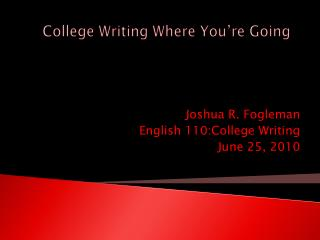 College Writing Where You�re Going
