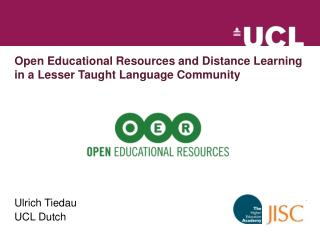 Open Educational Resources and Distance Learning in a Lesser Taught Language Community
