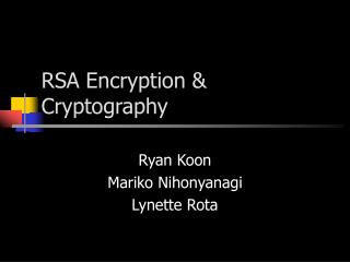 RSA Encryption & Cryptography