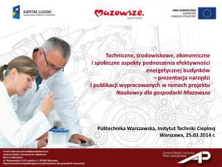 Politechnika Warszawska, Instytut  Techniki Cieplnej Warszawa, 25.03.2014 r.