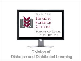 Division of  Distance and Distributed Learning