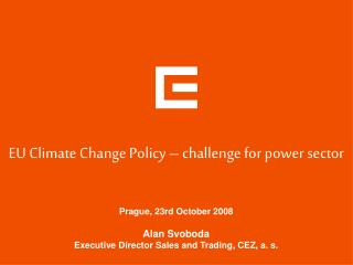EU Climate Change Policy – challenge for power sector