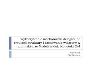 Piotr Małek Filip Piechocki