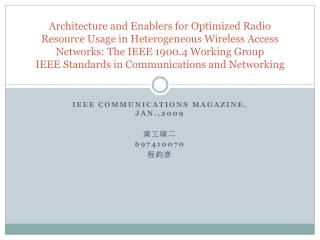 IEEE COMMUNICATIONS MAGAZINE, JAN.,2009 資工碩二 697410070 程鈞彥