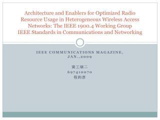 IEEE COMMUNICATIONS MAGAZINE, JAN.,2009 ???? 697410070 ???