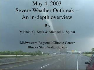 May 4, 2003 Severe Weather Outbreak –  An in-depth overview