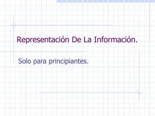 Representación De La Información.