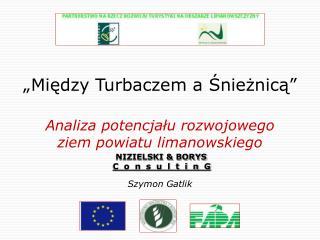 """""""Między Turbaczem a Śnieżnicą"""""""