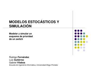 MODELOS ESTOC ÁSTICOS Y  SIMULACIÓN