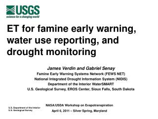 ET for famine early warning, water use reporting, and drought monitoring