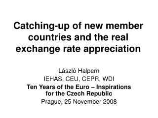 Catching-up of new member countries and the real exchange rate appreciation