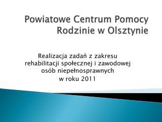 Powiatowe Centrum Pomocy Rodzinie w Olsztynie