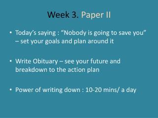 Week 3.  Paper II