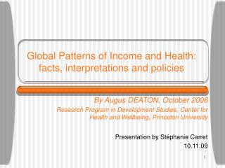 Global Patterns of Income and Health: facts, interpretations and policies