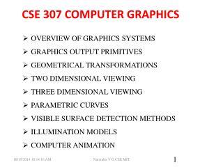 CSE 307 COMPUTER GRAPHICS