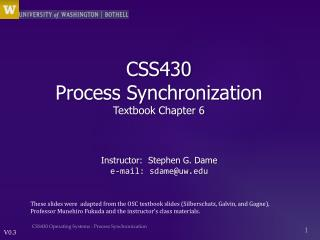 CSS430  Process Synchronization Textbook Chapter  6