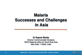 Malaria  Successes and Challenges   in Asia