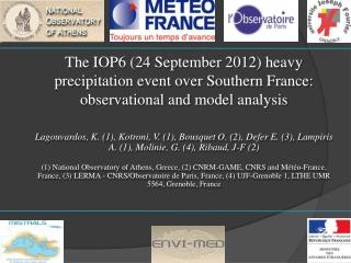 The IOP6 (24 September 2012) heavy precipitation event over Southern France: