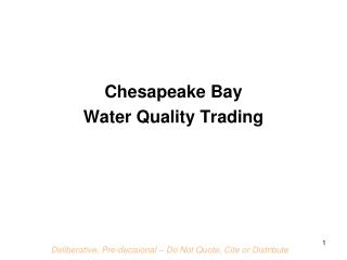 Chesapeake Bay  Water Quality Trading