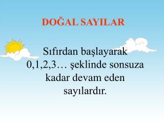 DOGAL SAYILAR