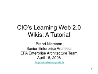 CIO's Learning Web 2.0 Wikis: A Tutorial