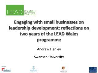 Andrew Henley Swansea University