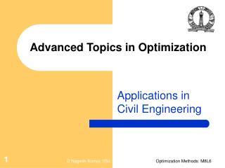 Advanced Topics in Optimization