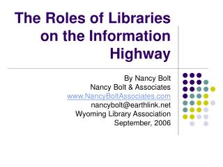 The Roles of Libraries on the Information Highway